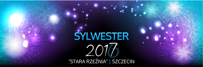 Sylwester 2017 Szczecin