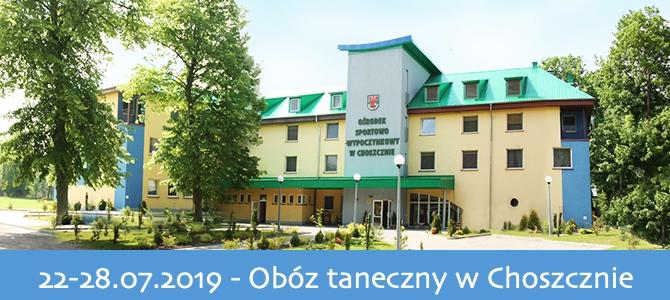 22-28.07.2019 Obóz taneczny nad jeziorem w Choszcznie
